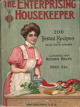 The Enterprising Housekeeper (1906) - 200 Tested Recipes - Click To View Larger
