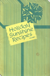 Holiday Sunshine Recipes - Volume 1