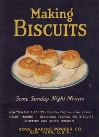 Making Biscuits - Royal Baking Powder Co.